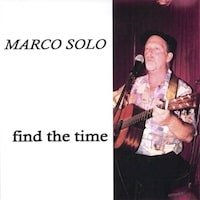 Cover of Marco Solo's CD Find the Time